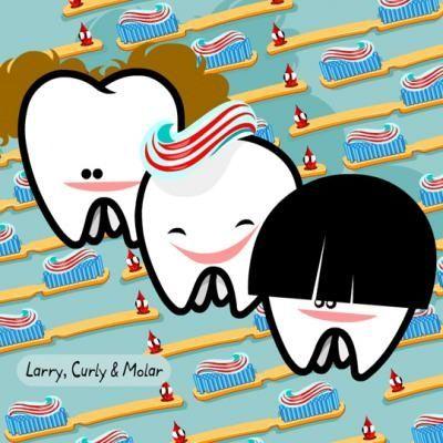 The Opposite of Wisdom Teeth... Curly, Larry & Molar  Dentaltown - Dentally Incorrect