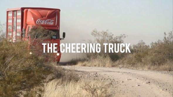 Coca-Cola: The Cheering Truck