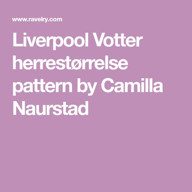 Liverpool Votter herrestørrelse pattern by Camilla Naurstad