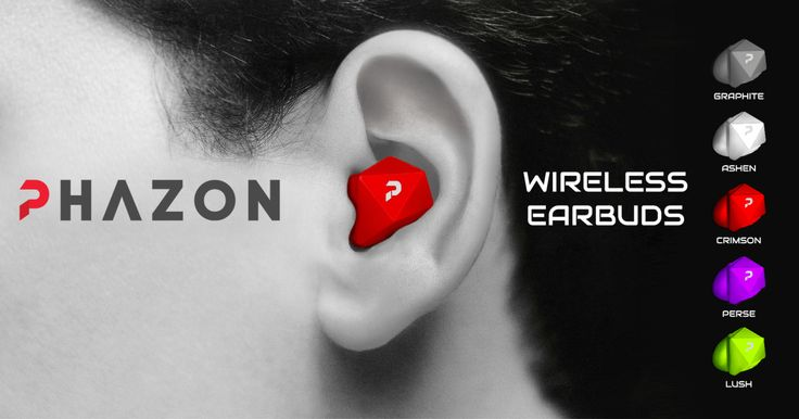 Phazon: Wireless Earbuds Guaranteed Not to Fall