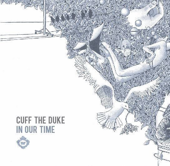 CUFF THE DUKE - In Our Time EP