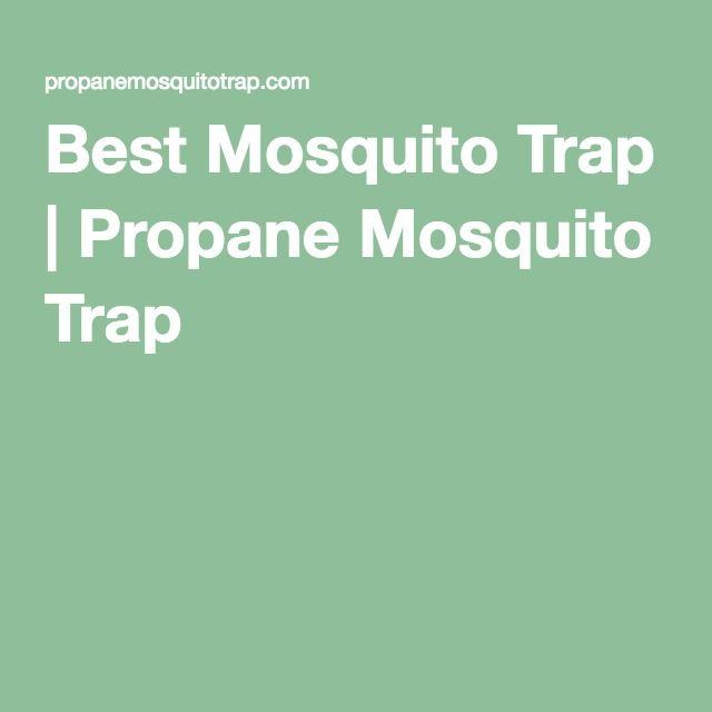 Best Mosquito Trap | Propane Mosquito Trap