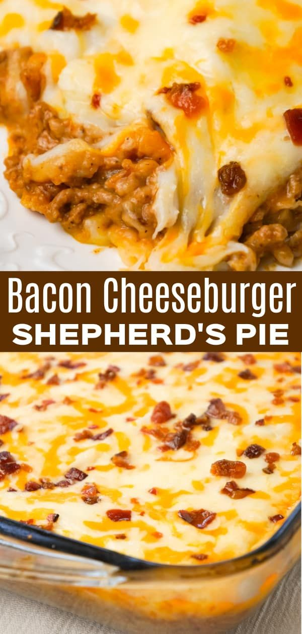 Bacon Cheeseburger Shepherd S Pie Is An Easy Ground Beef Dinner Recipe Loaded Wit In 2020 Ground Beef Recipes For Dinner Dinner With Ground Beef Beef Casserole Recipes