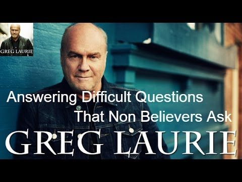 Greg Laurie Harvest Crusade - Answering Difficult Questions That Non Bel...