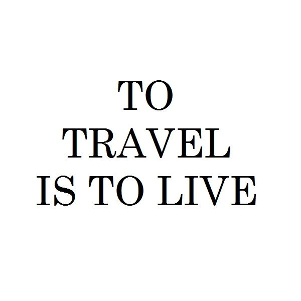 To travel is to live - www.instawall.nl