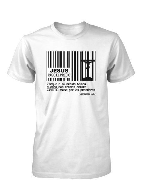 Jesus Pago Precio Codigo Barras Cruz Camiseta Cristiana