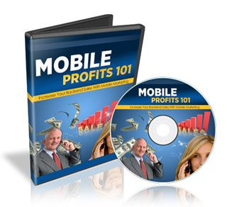 Mobile Profits 101 - Learn how to increase your backend sales using the power of mobile marketing with our 6 part mobile profits 101 video tutorial series.