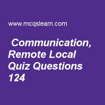 Learn quiz on communication, remote local, computer fundamentals quiz 124 to practice. Free computer MCQs questions and answers to learn communication, remote local MCQs with answers. Practice MCQs to test knowledge on communication, remote and local, programs and machines, backup storage in computers, truth tables worksheets.  Free communication, remote local worksheet has multiple choice quiz questions as type of network in which terminals are connected with help of, answer key with…