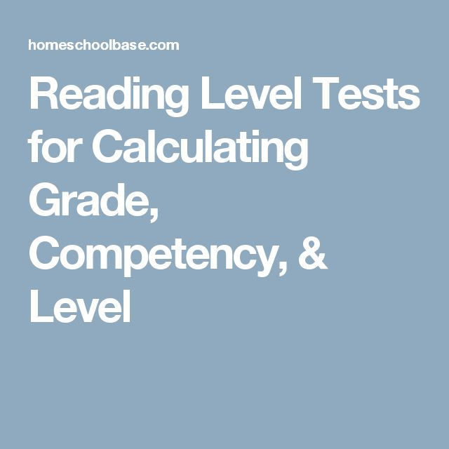 Reading Level Tests for Calculating Grade, Competency, & Level