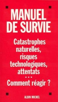 Couverture de l'ouvrage : Manuel de survie de Collectif