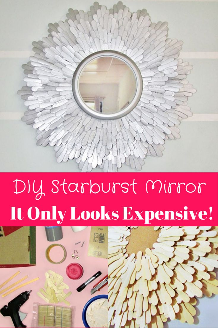 Small round mirrors for crafts - Diy Starburst Mirror Don T Worry It Only Looks Expensive