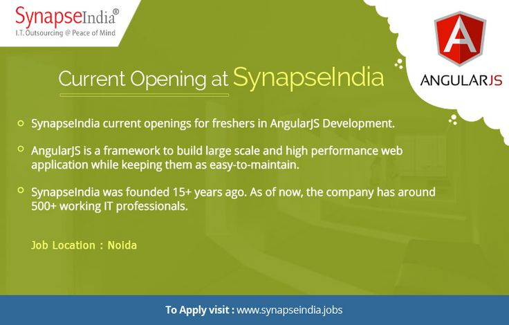 SynapseIndia current openings for freshers in AngularJS Development. Take a look at: http://synapseindia-current-openings.blogspot.in/2017/06/synapseindia-current-openings-apply-now.html