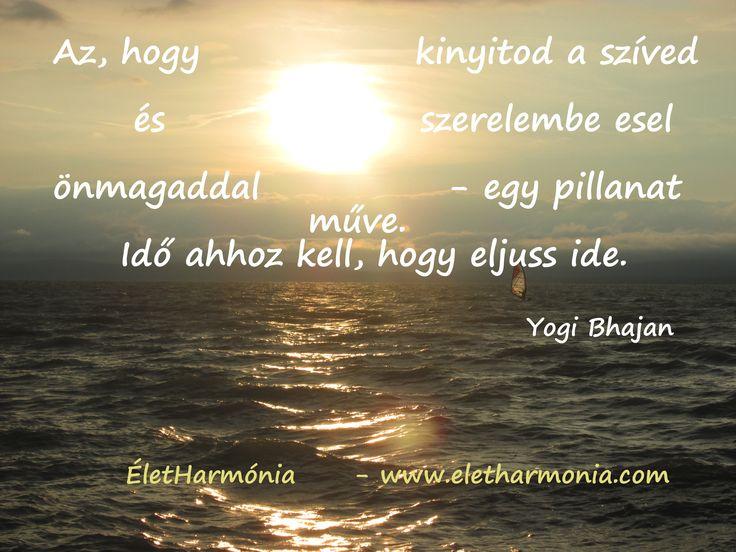 ...kinyitod a szíved...