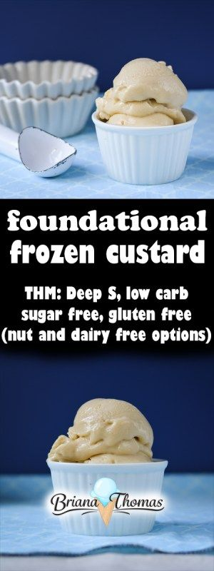 This Foundational Frozen Custard is a Deep S for Trim Healthy Mamas!  Low carb, sugar free, and gluten free (with nut and dairy free options)