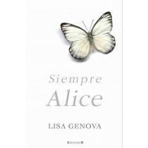 Siempre Alice - Lisa Genova
