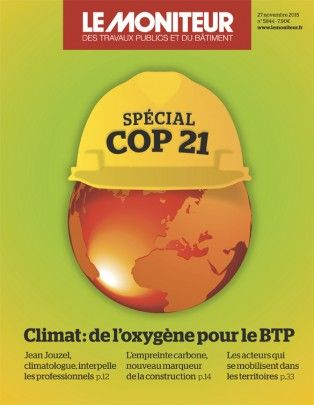 Le moniteur, N° 5844 du 25/11/2015 : Climat de l'oxygène pour le BTP