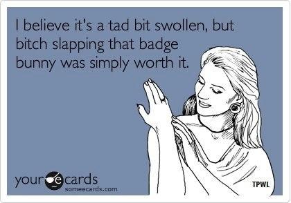 badge bunny, exwife, etc.... :)