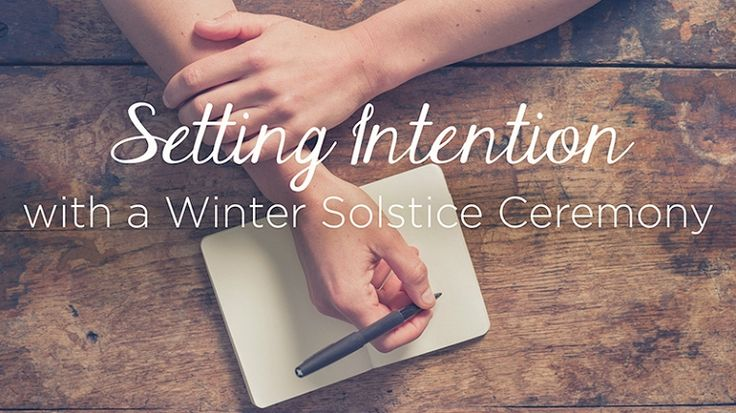 Set new intentions this winter solstice with your very own personal ceremony.