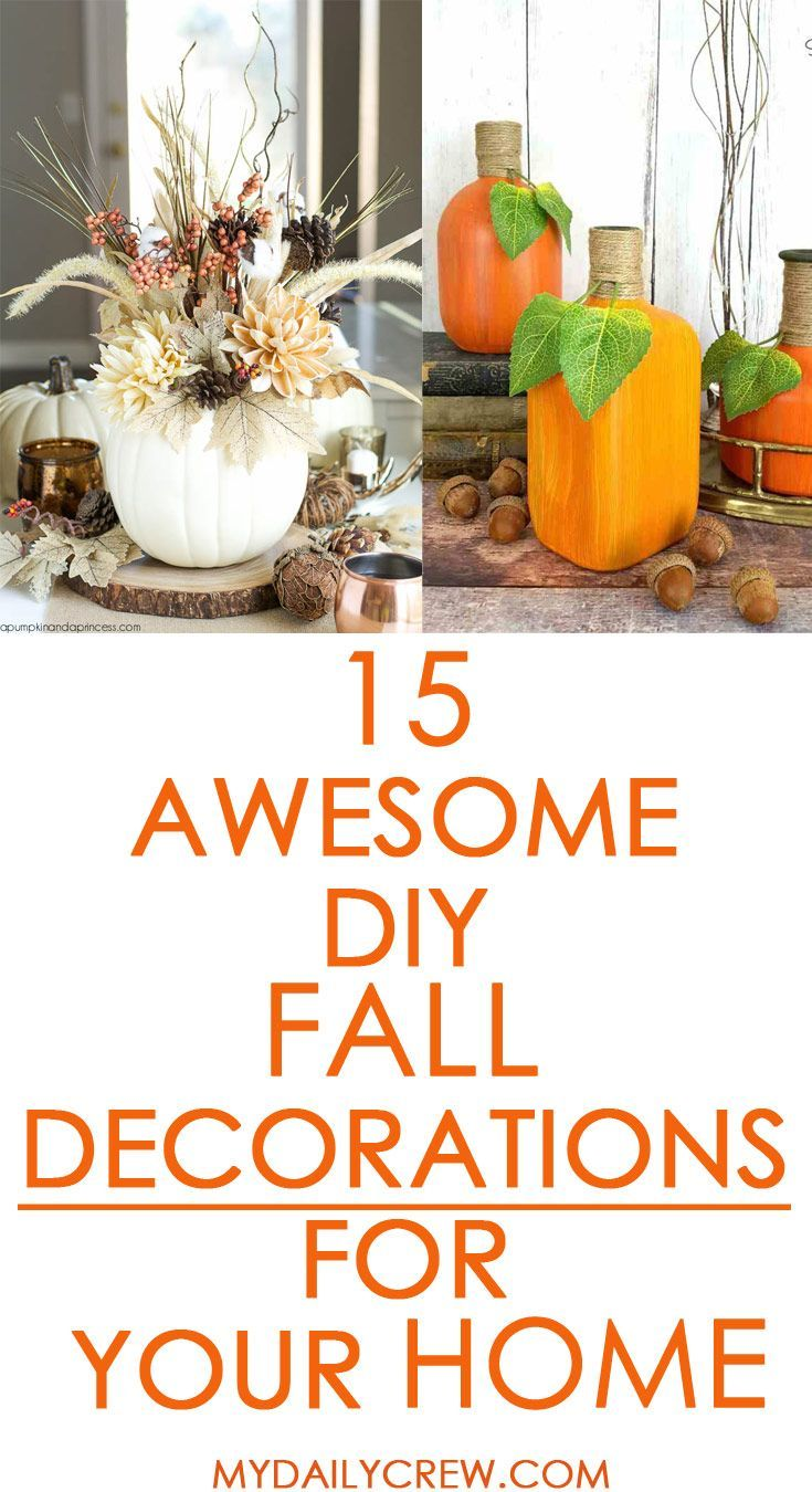 15 Awesome DIY Fall Decorations For Your Home