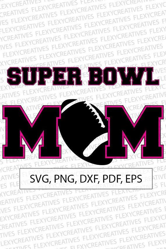 Super Bowl Mom SVG, Super Bowl Mom Vector, Clipart, Cut File