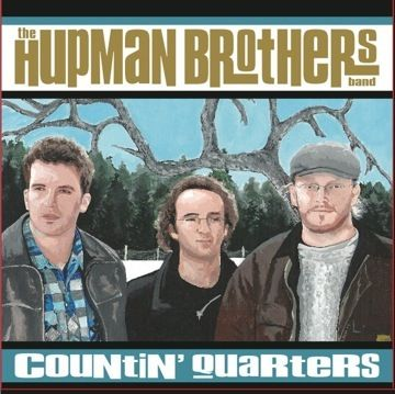 The Hupman Brothers-Countin' Quarters