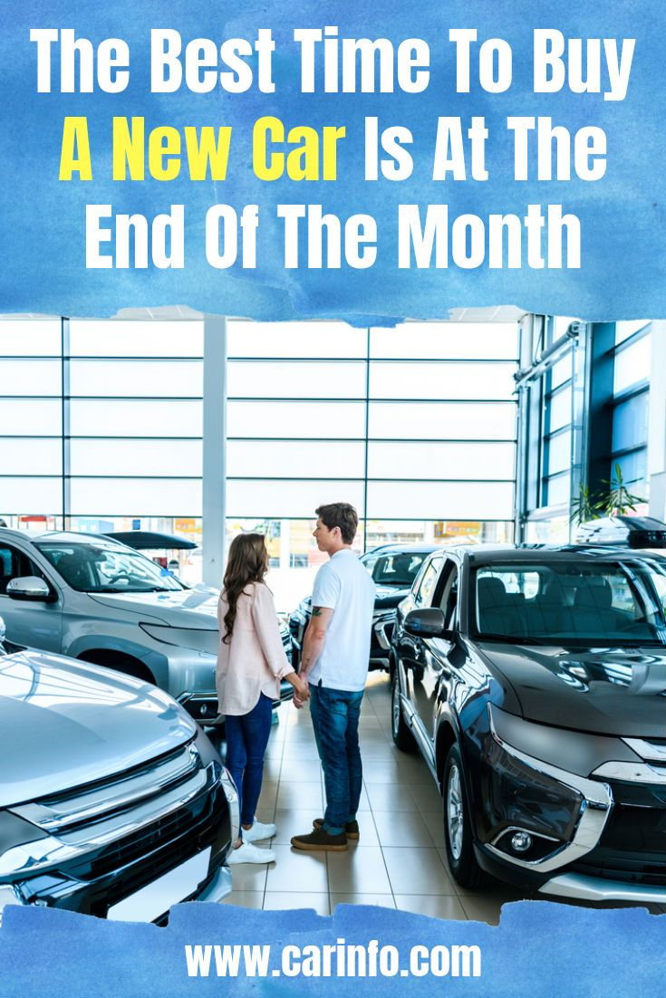 Money Saving Tips The Best Time To Buy A New Car Is At The End