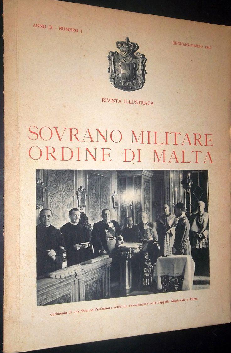 Rivista Illustrata - Gennaio-Marzo 1945. #OrderofMalta #SMOM