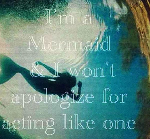 I know how this feels, because I always bring my fins to the beach and there is never a day where I am mocked for what I am--a mermaid.