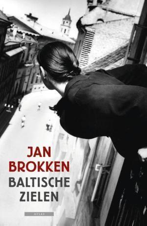 Baltische zielen, Jan Brokken - Estland - Letland - Litouwen.