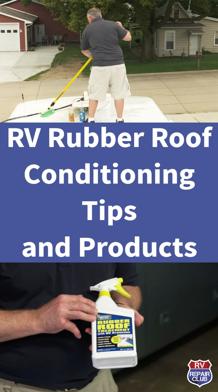 RV Rubber Roof Conditioning Tips and Products Remodeled