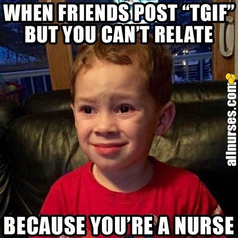 12 Funny Friday Memes For Nurses #nursebuff #fridaymemes #nursememes