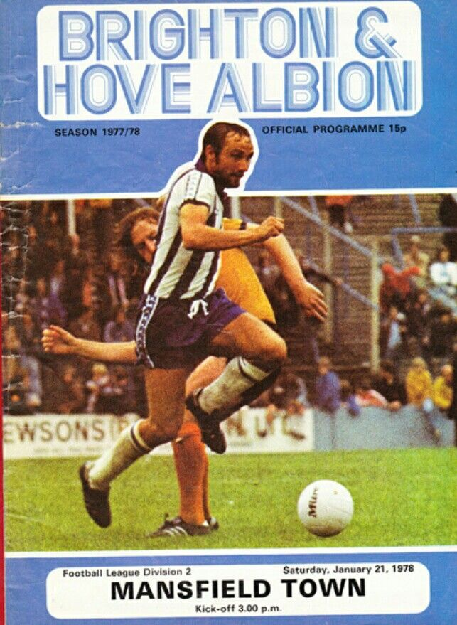 Brighton 5 Mansfield Town 1 in Jan 1978 at the Goldstone Ground. The programme cover #Div2