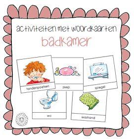Kleuterjuf in een kleuterklas: Activiteiten met woordkaarten   Thema BADKAMER