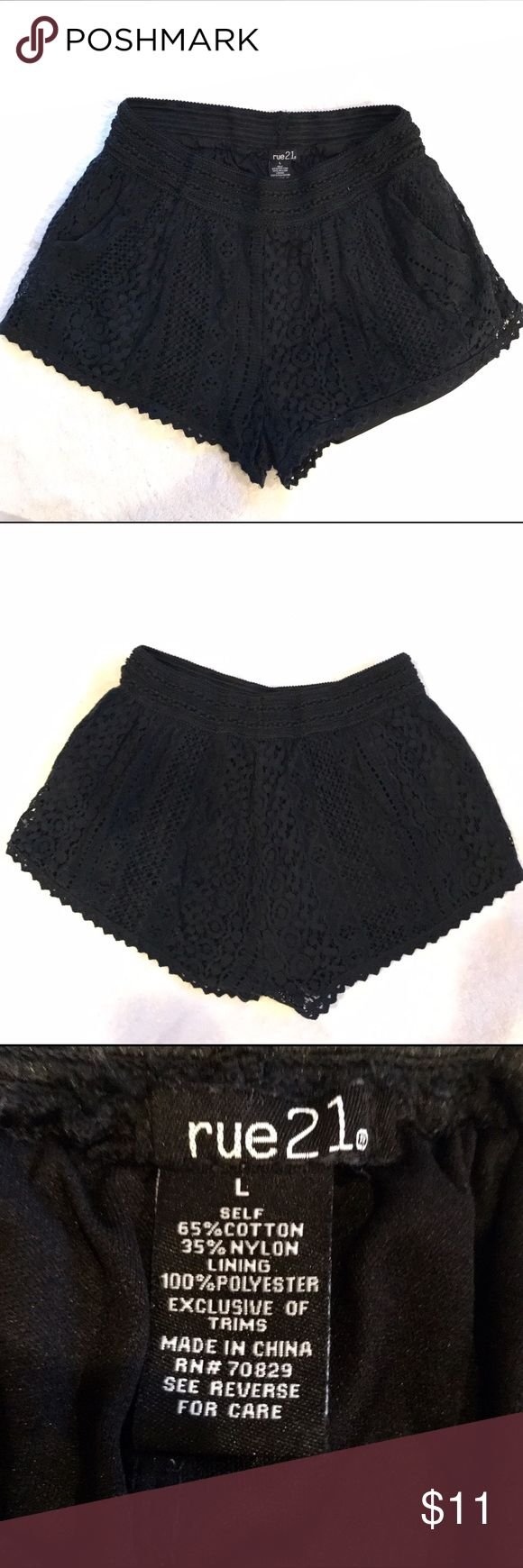 "Black crochet shorts Black lace crochet shorts size large could fit a medium. They are from rue21 and have a elastic waistband. Waist 25"", rise 10"", hip 38"". Rue21 Shorts"