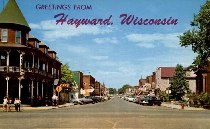 Main Street Hayward Wi The Old Hotel On Left Corner Burned Down
