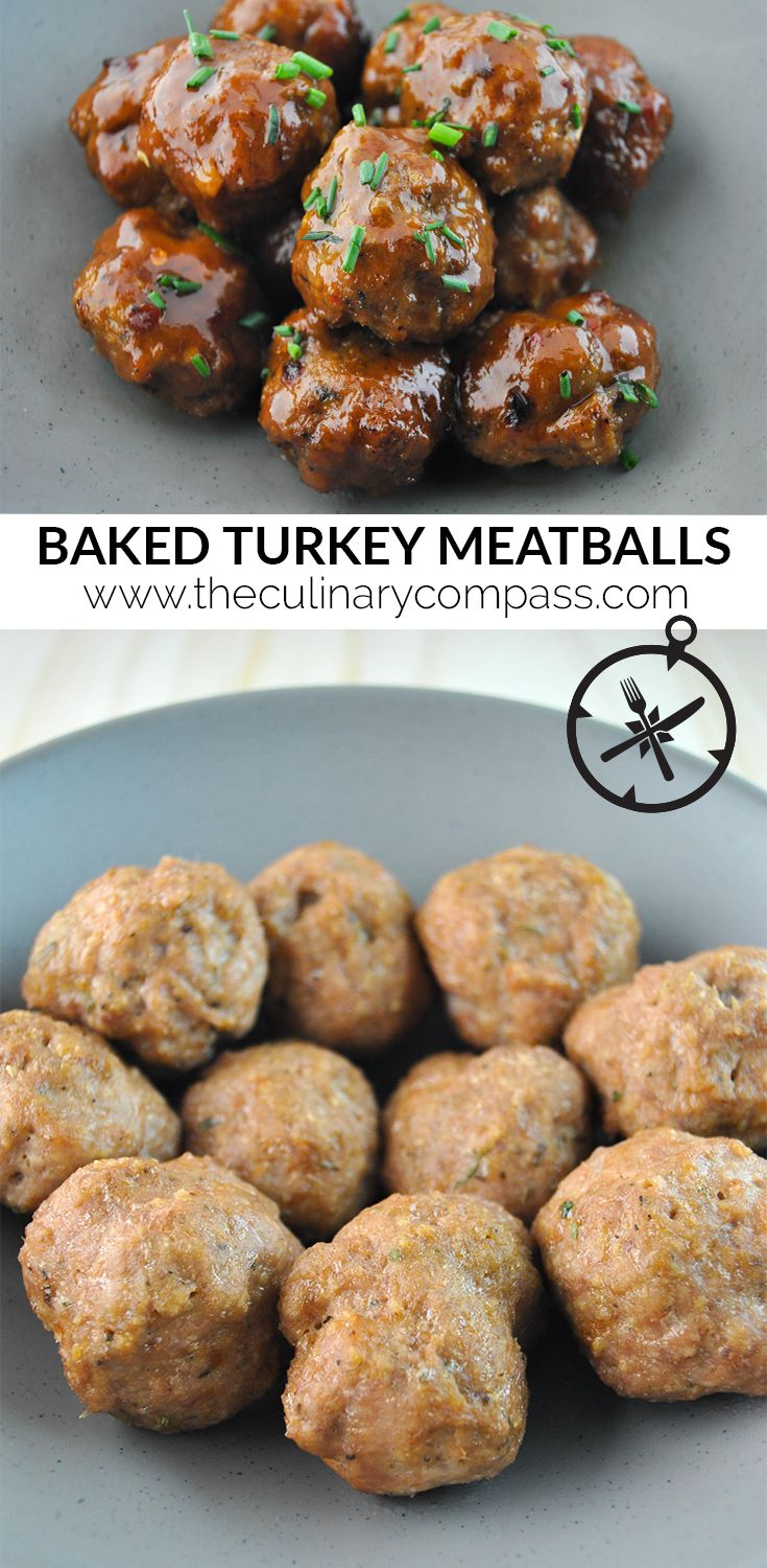Quick Baked Turkey Meatballs #TheCulinaryCompass www.theculinarycompass.com