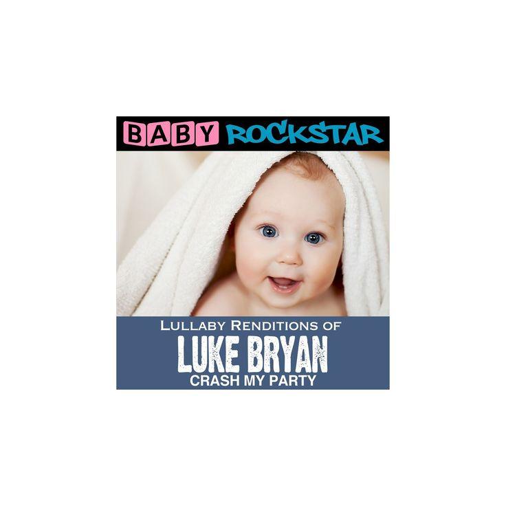 Baby rockstar - Lullaby renditions of luke bryan:Cras (CD)