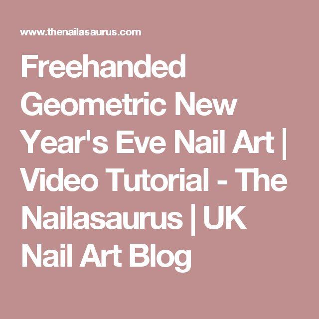 Freehanded Geometric New Year's Eve Nail Art   Video Tutorial - The Nailasaurus   UK Nail Art Blog