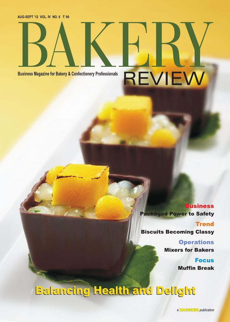 Bakery Review  Aug-Sept. 2012 ( The Magazine for Bakery & Confectionery Professionals)