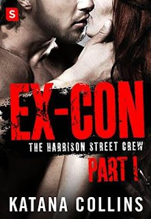 The Eater of Books!: Serial Review: Ex-Con by Katana Collins