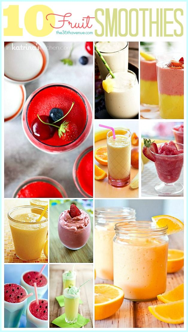 10 Fruit Smoothie Recipes at @Desiree: The 36th Avenue.com Perfect choices for a healthy breakfast or snack.