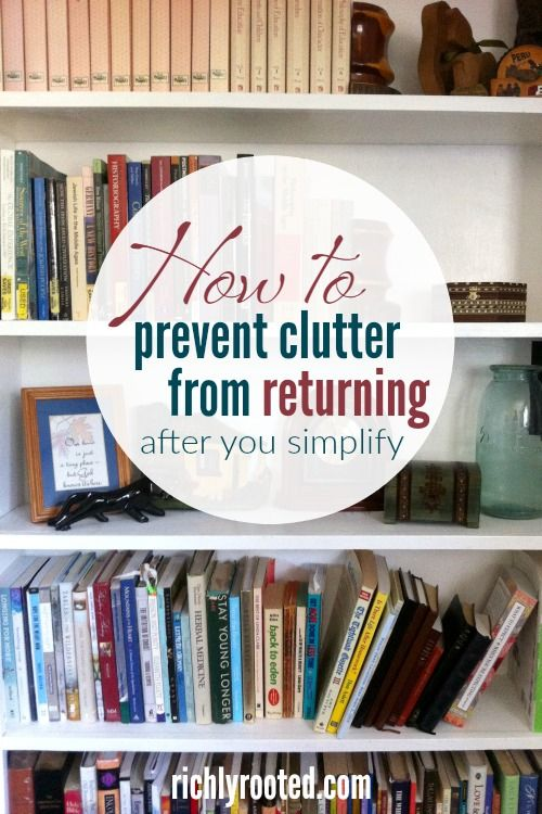 You've decluttered your home. Now how to keep it tidy? Prevent clutter from coming back by doing these 7 things.
