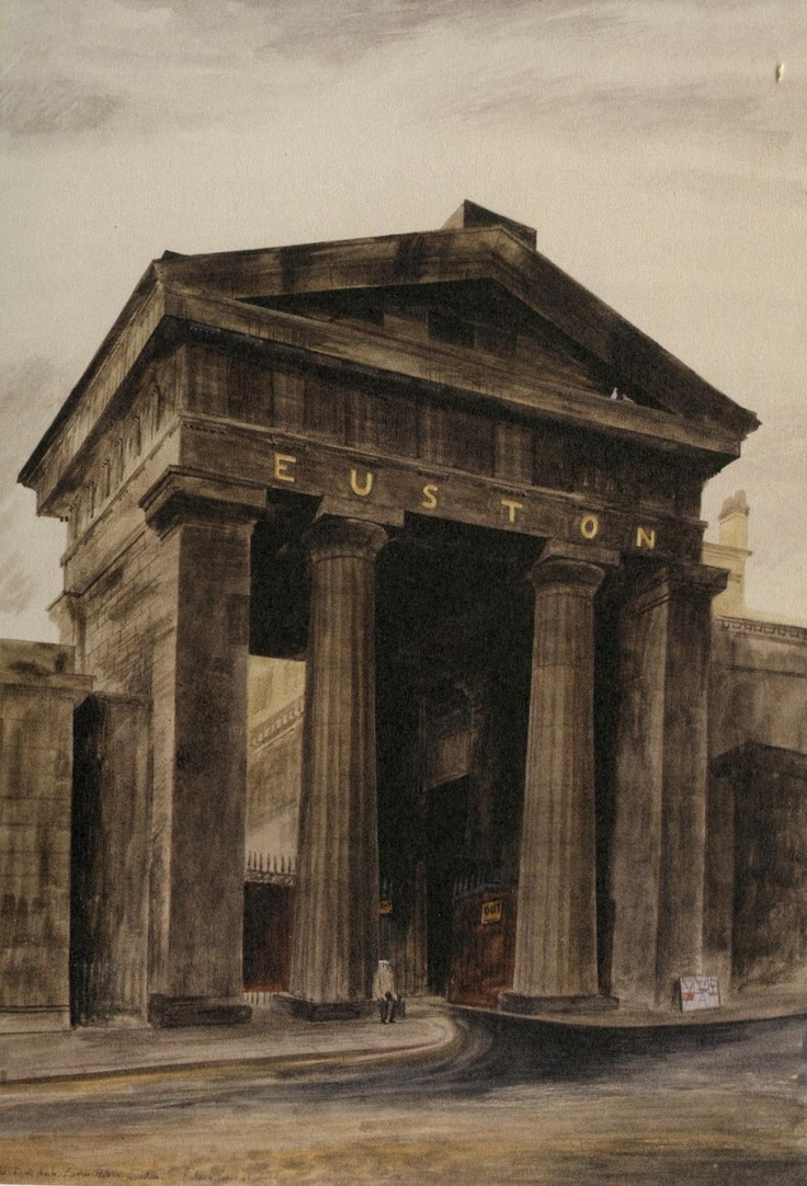 The Euston Arch, or the Doric Arch as it was called, demolished in the 1960s. Watercolor by Barbara Jones, 1943.
