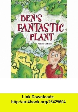 Pocket Tales Brown Level 4 Bens Fantastic Plant (9780602242633) Pamela Oldfield, Sholto Walker , ISBN-10: 0602242630  , ISBN-13: 978-0602242633 ,  , tutorials , pdf , ebook , torrent , downloads , rapidshare , filesonic , hotfile , megaupload , fileserve