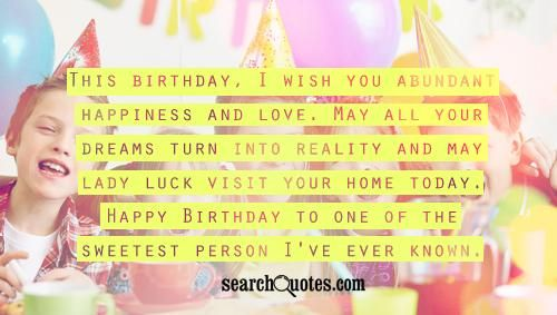 Birthday Wishes Quotes | Quotes about Birthday Wishes | Sayings ...