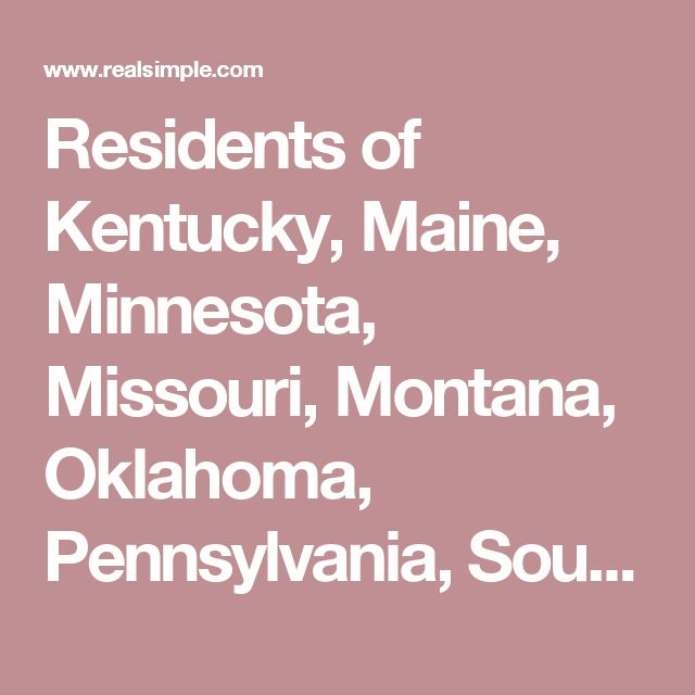 Residents of Kentucky, Maine, Minnesota, Missouri, Montana, Oklahoma, Pennsylvania, South Carolina, and Washington will have to use alternate ID forms (passport, military ID, or permanent resident card) to pass TSA security checkpoints—even for domestic travel.
