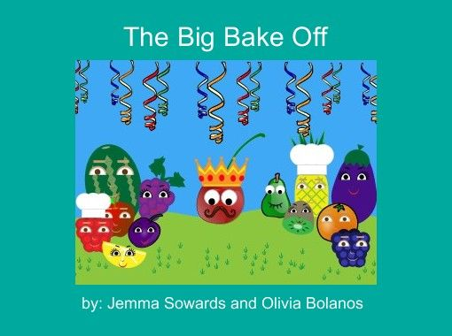 """The Big Bake Off"" - Free Books & Children's Stories Online | StoryJumper"