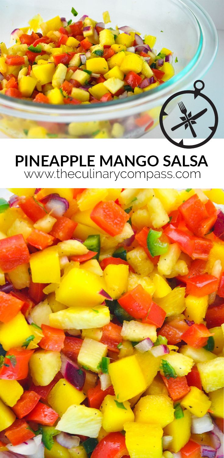 Pineapple Mango Salsa #TheCulinaryCompass www.theculinarycompass.com