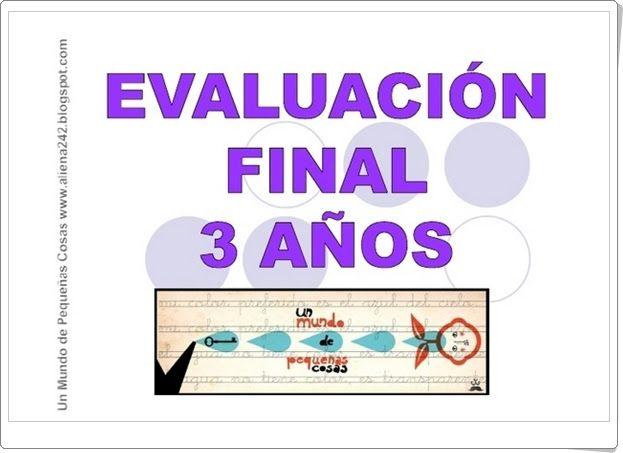 """Prueba de """"Evaluación Final de Educación Infantil de 3 años"""" elaborada por…"""