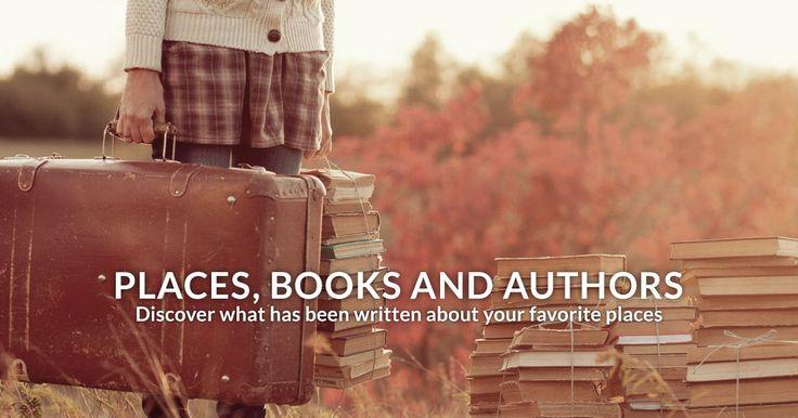 Lugares, libros y autores. Descubre qué se ha escrito de tus lugares preferidos / Participa publicando una cita.